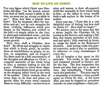 "In the Christian Witness, the ""How To Live On Christ"" title is used."